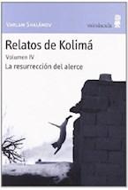 Papel Relatos De Kolimá. Vol Iv