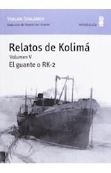 Papel Relatos De Kolimá. Vol V