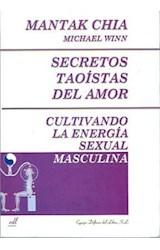 Papel SECRETOS (M) TAOISTAS DEL AMOR .CULTIVANDO ENERGIA SEXUAL MA