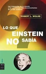 Libro Lo Que Einstein No Sabia