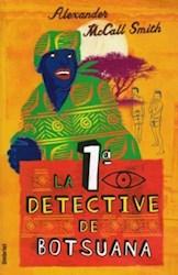Papel Primera Detective De Botsuana, La