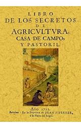Papel LIBRO DE LOS SECRETOS DE AGRICULTURA, CASA DE CAMPO Y PASTOR
