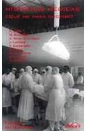 Papel HISTORIAS MEDICAS QUE ME PASA DOCTOR (COLECCION NARRATIVA BREVE 6)