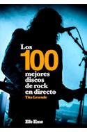 Papel 100 MEJORES DISCOS DE ROCK EN DIRECTO