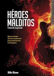 Libro Heroes Malditos