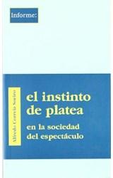 Papel INSTINTO DE PLATEA, EL (EN LA SOCIEDAD DEL ESPECTACULO)