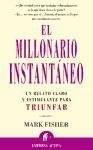 Libro El Millonario Instantaneo