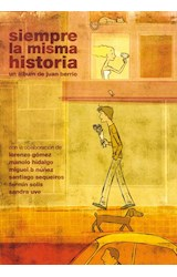 Papel SIEMPRE LA MISMA HISTORIA