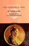Papel Papa Luna, El