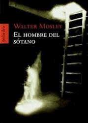 Papel Hombre Del Sotano, El