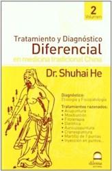 Libro Tratamiento Y Diagnostico Ii Diferencial En Medicina Tradicional China