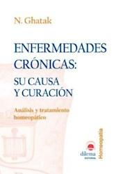Libro Enfermedades Cronicas Su Causa Y Curacion