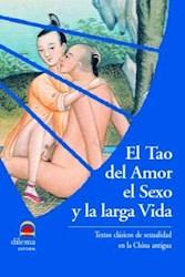 Libro El Tao Del Amor El Sexo Y La Larga Vida