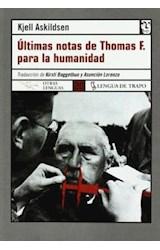 Papel ULTIMAS NOTAS DE THOMAS F. PARA LA HUMANIDAD
