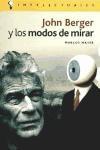 Papel John Berger Y Los Modos De Mirar