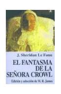 Papel FANTASMA DE LA SEÑORA CROWL (COLECCION LABERINTO)