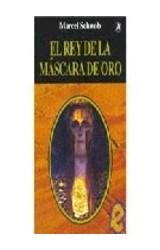 Papel REY DE LA MASCARA DE ORO (COLECCION LABERINTO)