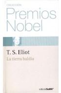 Papel TIERRA BALDIA (COLECCION PREMIOS NOBEL 1948) (CARTONE)