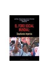 Papel El foro social mundial : desafiando imperios