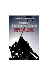 Papel Introducción a la historia y la lógica del imperialismo