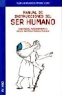 Papel MANUAL DE INSTRUCCIONES DEL SER HUMANO DESCRIPCION FUNC  IONAMIENTO Y MEJORA DEL HOMO SAPIEN