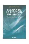Papel TERAPIA DE LA POSESION ESPIRITUAL TECNICA Y PRACTICA CL