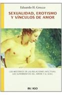 Papel SEXUALIDAD EROTISMO Y VINCULOS DE AMOR LOS MISTERIOS DE AMOR (RUSTICA)