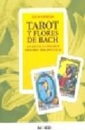 Papel TAROT Y FLORES DE BACH UN REVOLUCIONARIO METODO TERAPEUTICO (RUSTICA)