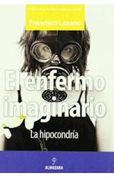 Papel ENFERMO IMAGINARIO, EL. LA HIPOCONDRIA