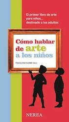 Libro Como Hablar De Arte A Los Niños
