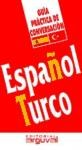 Libro Español - Turco  Guia Practica De Conversacion