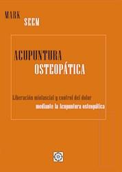 Libro Acupuntura Osteopatica. Liberacion Miofascial Y