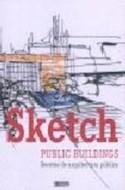Papel SKETCH PUBLIC BUILDINGS BOCETOS DE ARQUITECTURA PUBLICA (CARTONE)