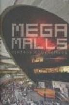 Libro Mega Malls  Centros Comerciales