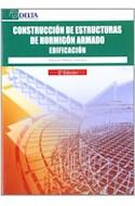 Papel CONSTRUCCION DE ESTRUCTURAS DE HORMIGON ARMADO EDIFICACION (2 EDICION) (RUSTICA)