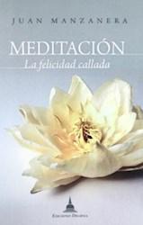 Libro Meditacion  La Felicidad Callada