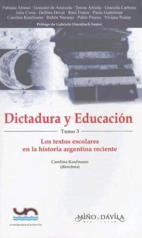 Papel Dictadura Y Educación. Tomo 3