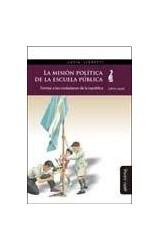 Papel LA MISION POLITICA DE LA ESCUELA PUBLICA