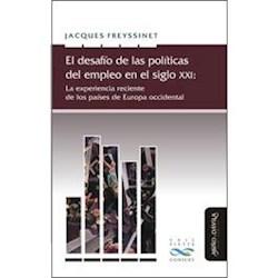 Libro El Desafio De Las Politicas Del Empleo En El Sig
