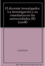 Papel DOCENTE INVESTIGADOR, EL (LA INVESTIGACION Y SU ENSEÑANZA EN