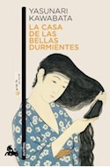 Papel CASA DE LAS BELLAS DURMIENTES (COLECCION NARRATIVA)