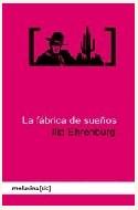 Papel FABRICA DE SUEÑOS, LA