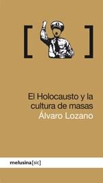 Papel EL HOLOCAUSTO Y LA CULTURA DE MASAS