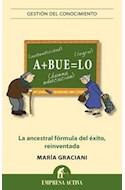 Papel ABUELO LA ANCESTRAL FORMULA DEL EXITO REINVENTADA (GESTION DEL CONOCIMIENTO)