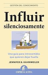 Libro Influir Silenciosamente