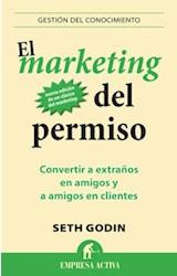 Papel MARKETING DEL PERMISO CONVERTIR A EXTRAÑOS EN AMIGOS Y  AMIGOS EN CLIENTES (GESTION DEL CON