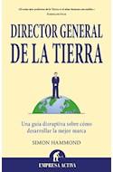 Papel DIRECTOR GENERAL DE LA TIERRA UNA GUIA DISRUPTIVA SOBRE  COMO DESARROLLAR LA MEJOR MARCA