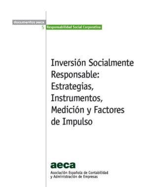 E-book Inversión Socialmente Responsable: Estrategias,Instrumentos,Medición Y Factores De Impulso