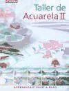 Libro 2. Taller De Acuarela