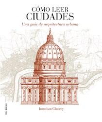 Libro Como Leer Ciudades